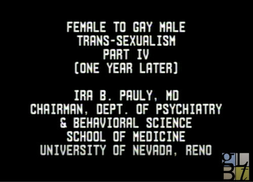 Download the full-sized image of Female to Gay Male Trans-sexualism Part IV (One Year Later)
